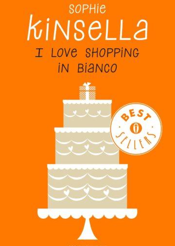 I love shopping in bianco - Sophie Kinsella