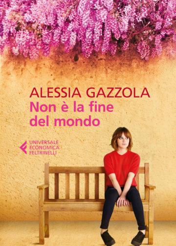 Non è la fine del Mondo - Alessia Gazzola