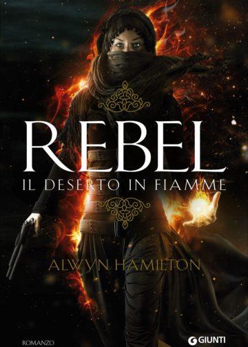 Rebel il Tradimento - Alwyn Hamilton
