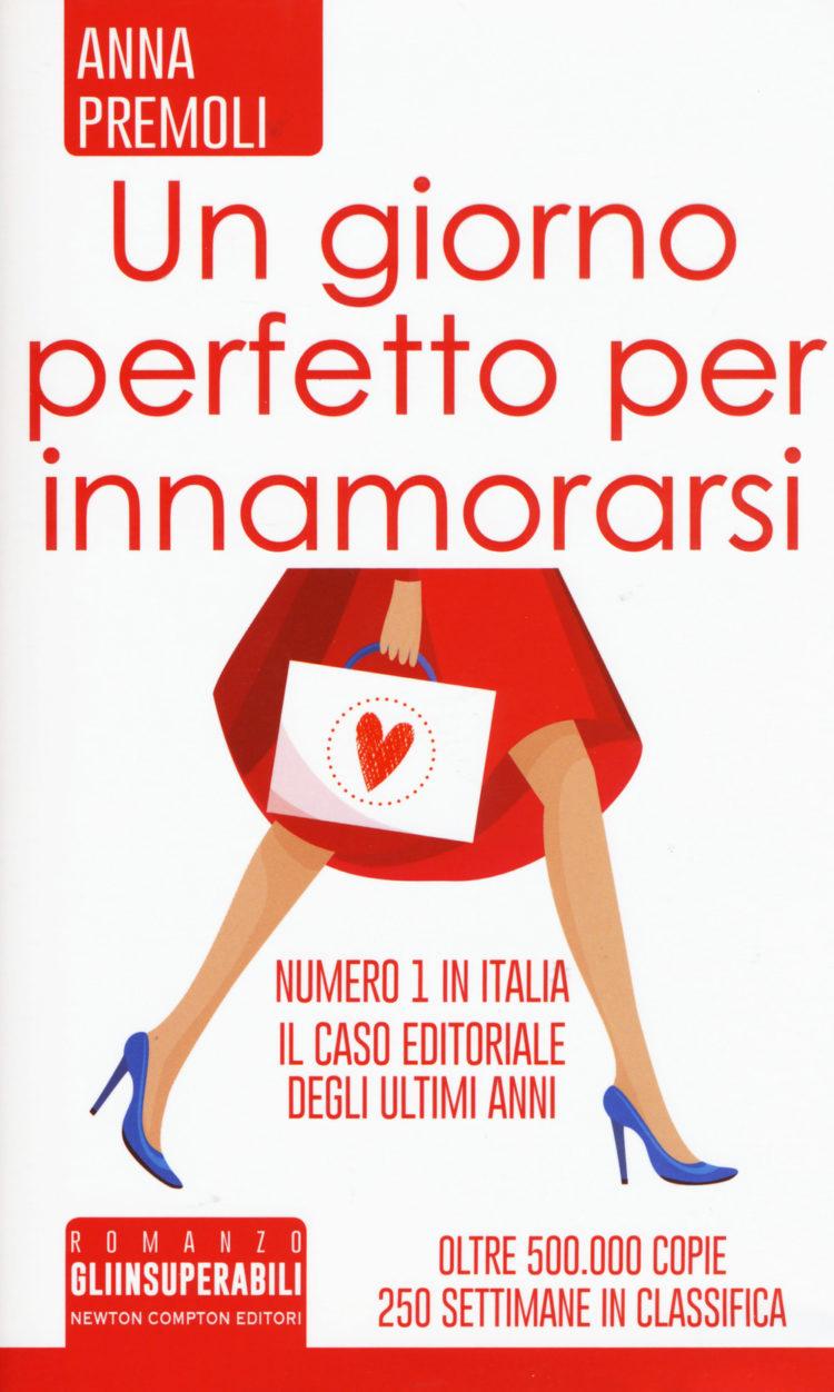Un giorno perfetto per innamorarsi - Anna Premoli
