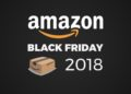 Black Friday 2018 su Amazon, tutte le offerte in tempo reale