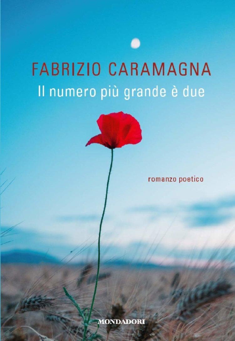 Il numero più grande è due di Fabrizio Caramagna