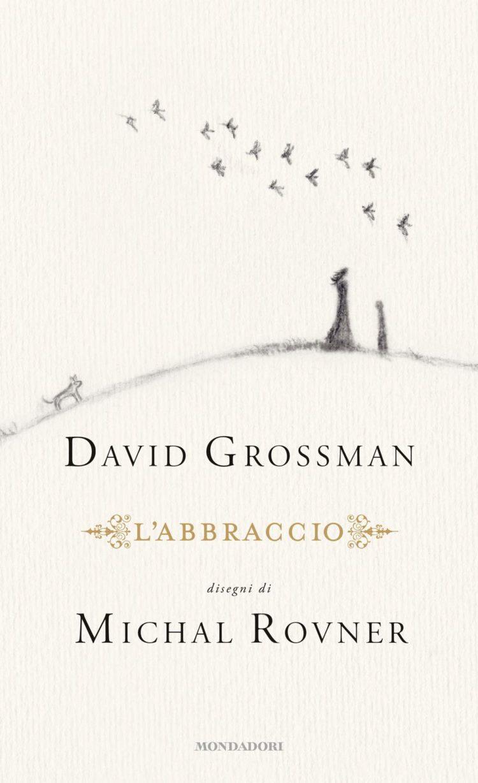 L'abbraccio di David Grossman